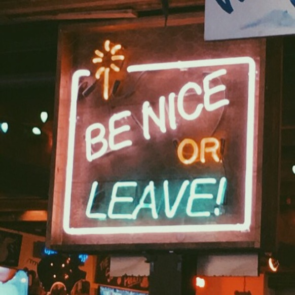 Be nice or leave in Stamford, Connecticut.